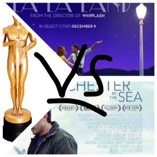 La La Land Oscars vs Manchester by the Sea Oscars CONTAINS bigSPOILERS